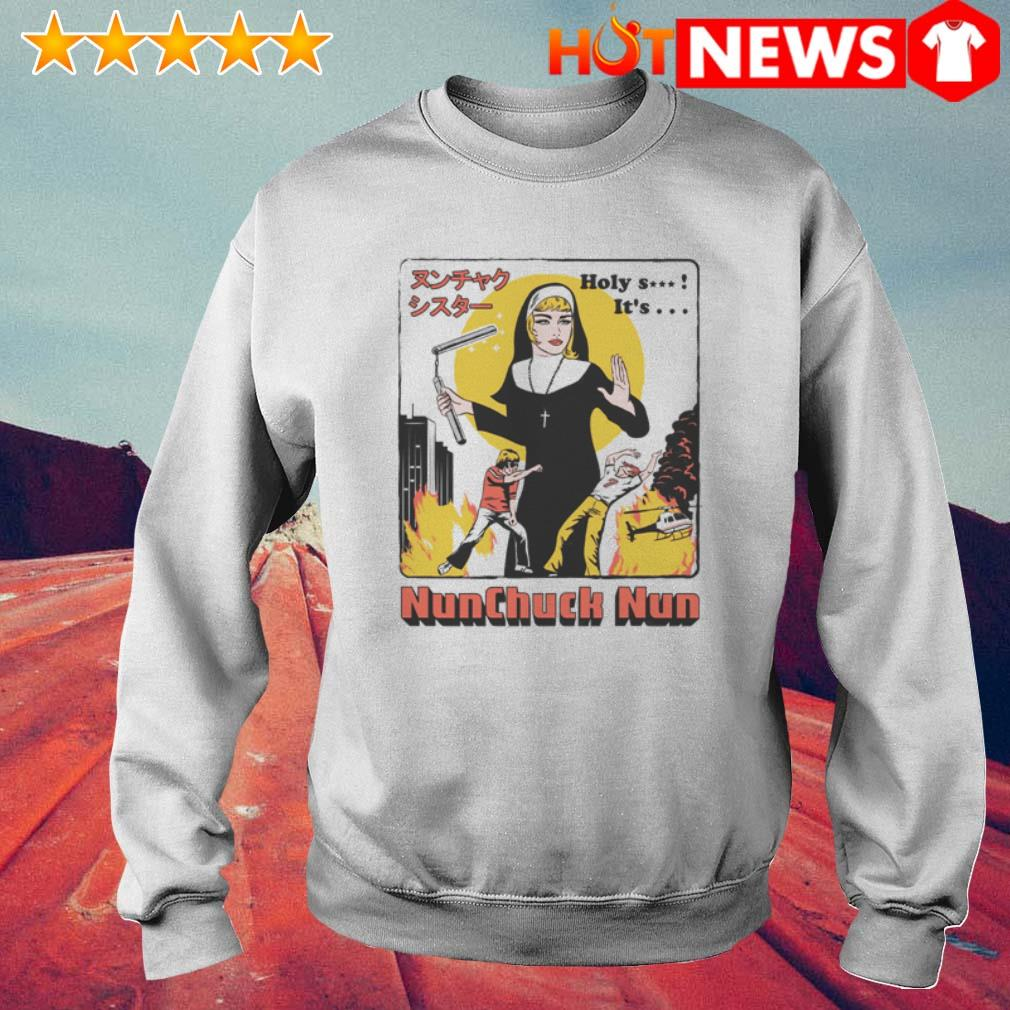 Nunchuck Nun Holy shit it's shit Sweater