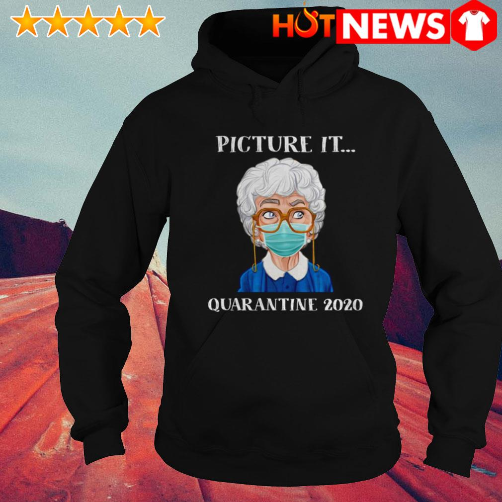 The Golden Girls Sophia Petrillo face mask picture it quarantine 2020 Hoodie
