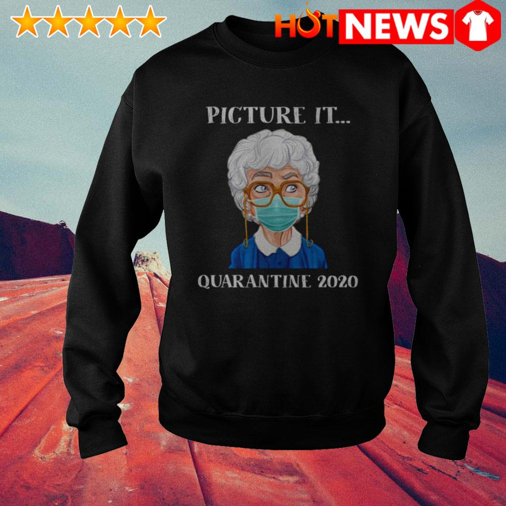 The Golden Girls Sophia Petrillo face mask picture it quarantine 2020 Sweater