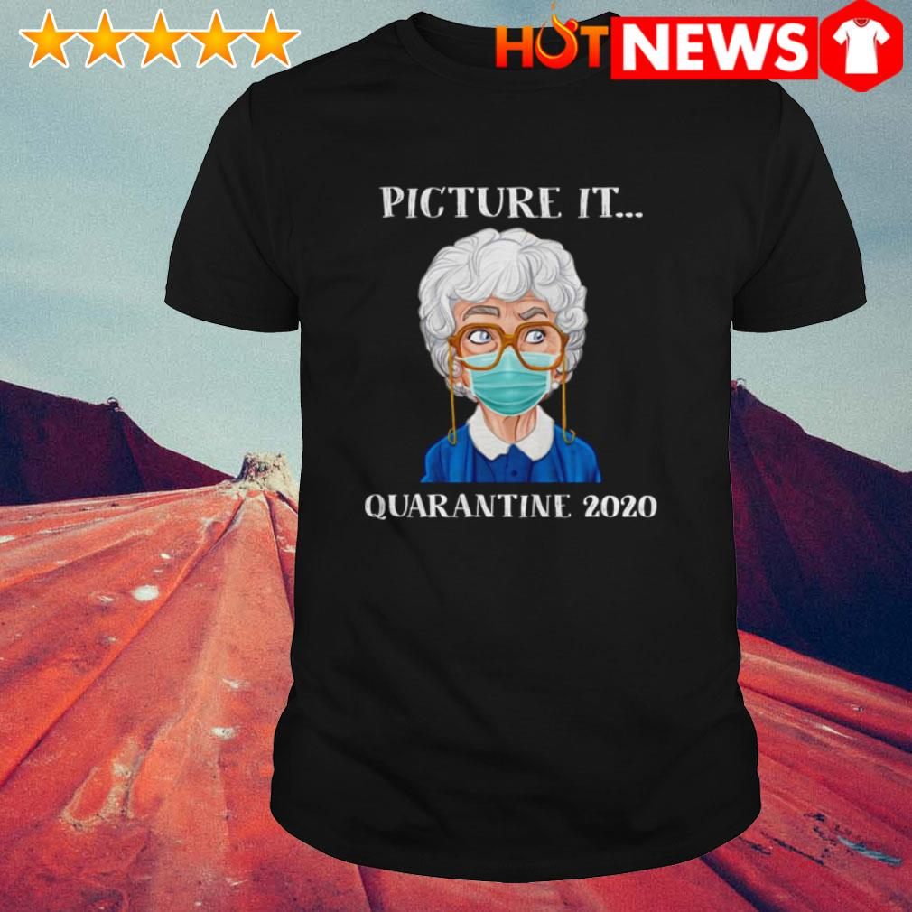 The Golden Girls Sophia Petrillo face mask picture it quarantine 2020 shirt