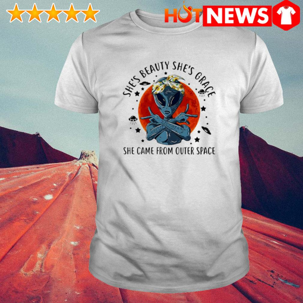 UFO Aliens she came from outer space she's beauty she's grace shirt