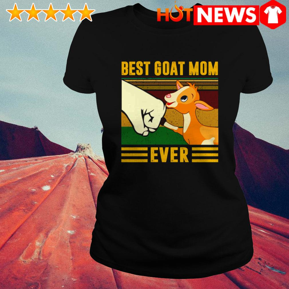 Vintage best goat mom ever mother's day Ladies Tee