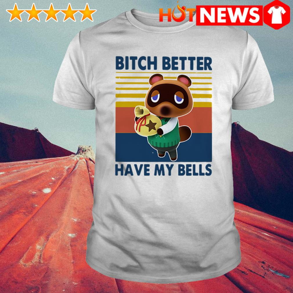 Vintage game have my bells bitch better shirt