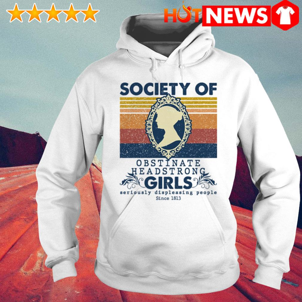Vintage Jane Austen Society of Obstinate headstrong girl Hoodie