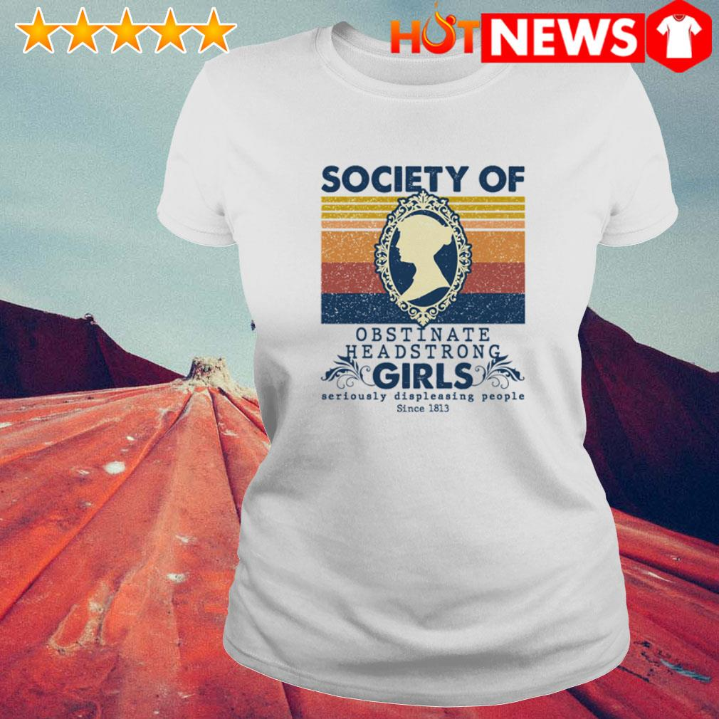 Vintage Jane Austen Society of Obstinate headstrong girl Ladies Tee
