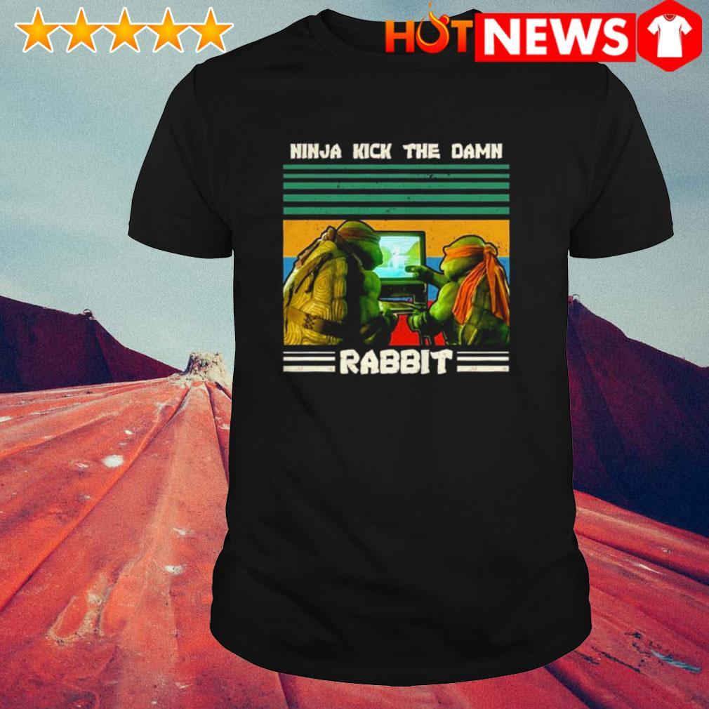 Vintage Ninja Turtles ninja kick the damn rabbit shirt