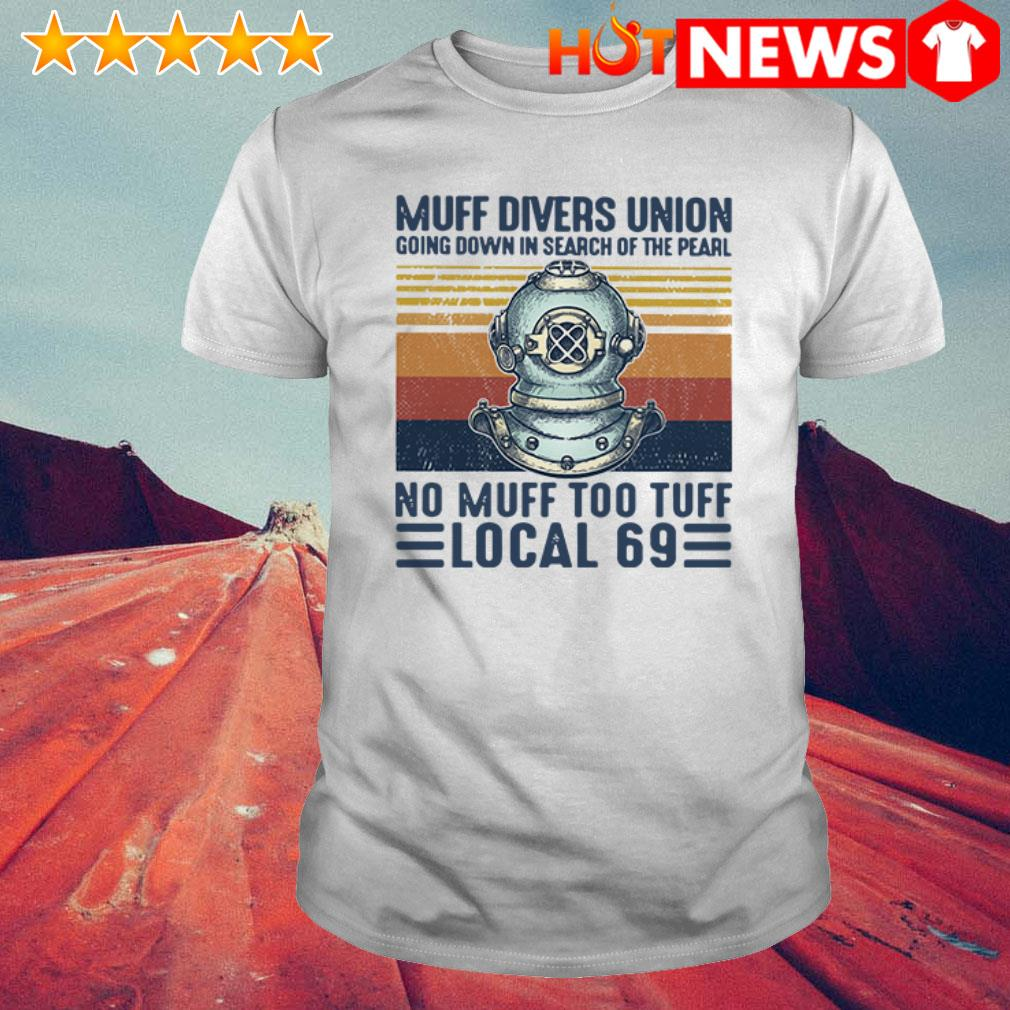 Vintage no muff too tuff local 69 Scuba Muff Divers Union going down shirt