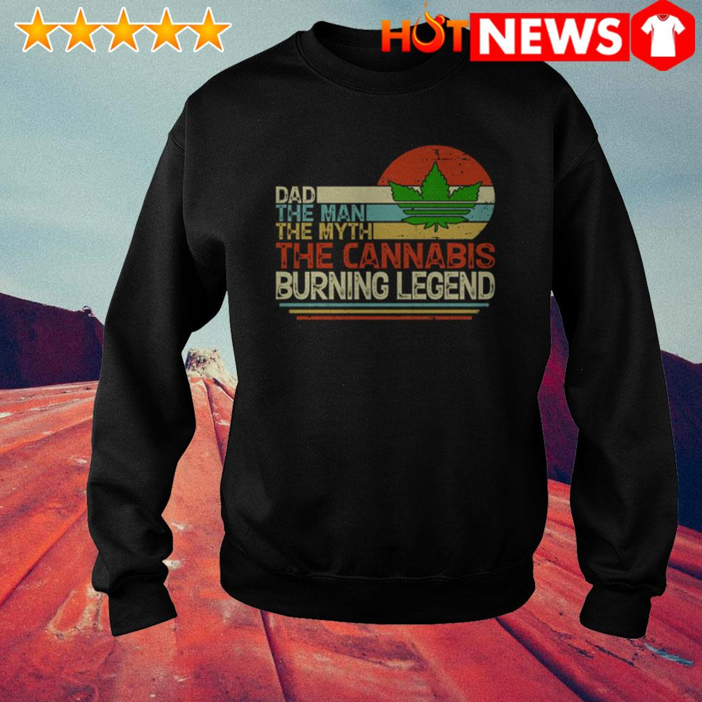 Vintage Weed dad the man the myth the Cannabis buring legend Sweater