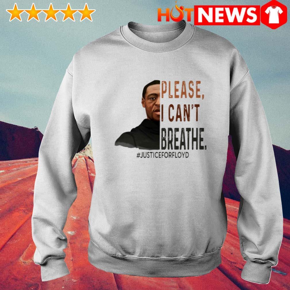 Death of George Floyd please I can't breathe #justiceforfloyd Sweater