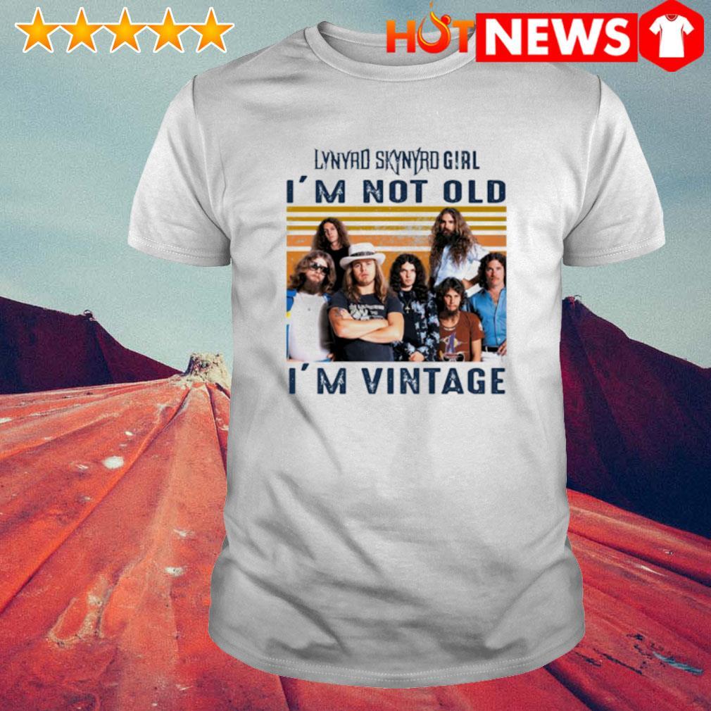 Lynyrd Skynyrd Girl I'm not old I'm vintage shirt