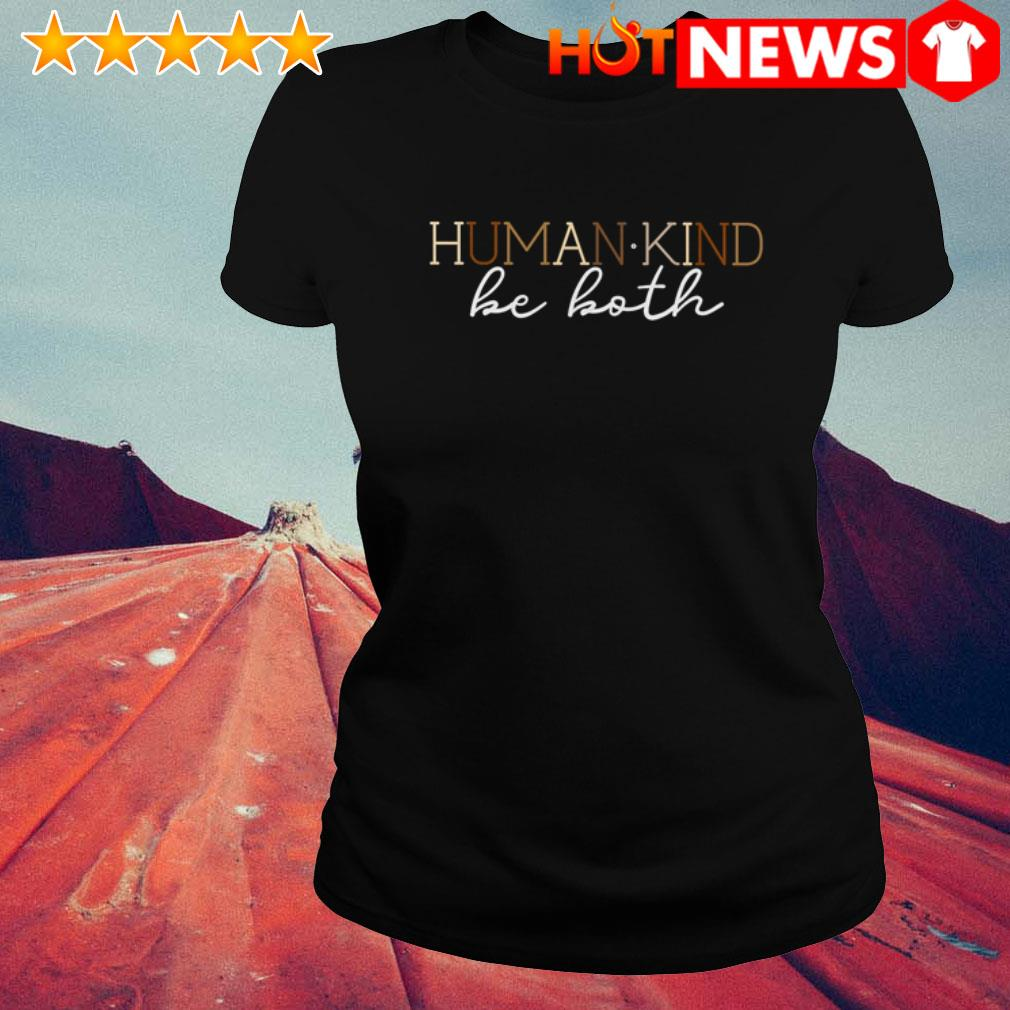 Official Humankind be both Ladies Tee