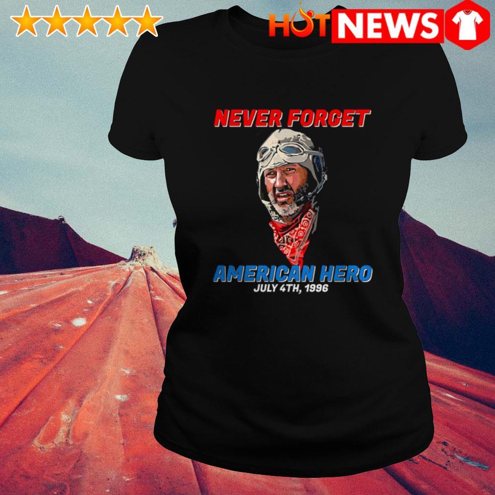 Patriotic never forget American hero July 4th 1996 Ladies Tee