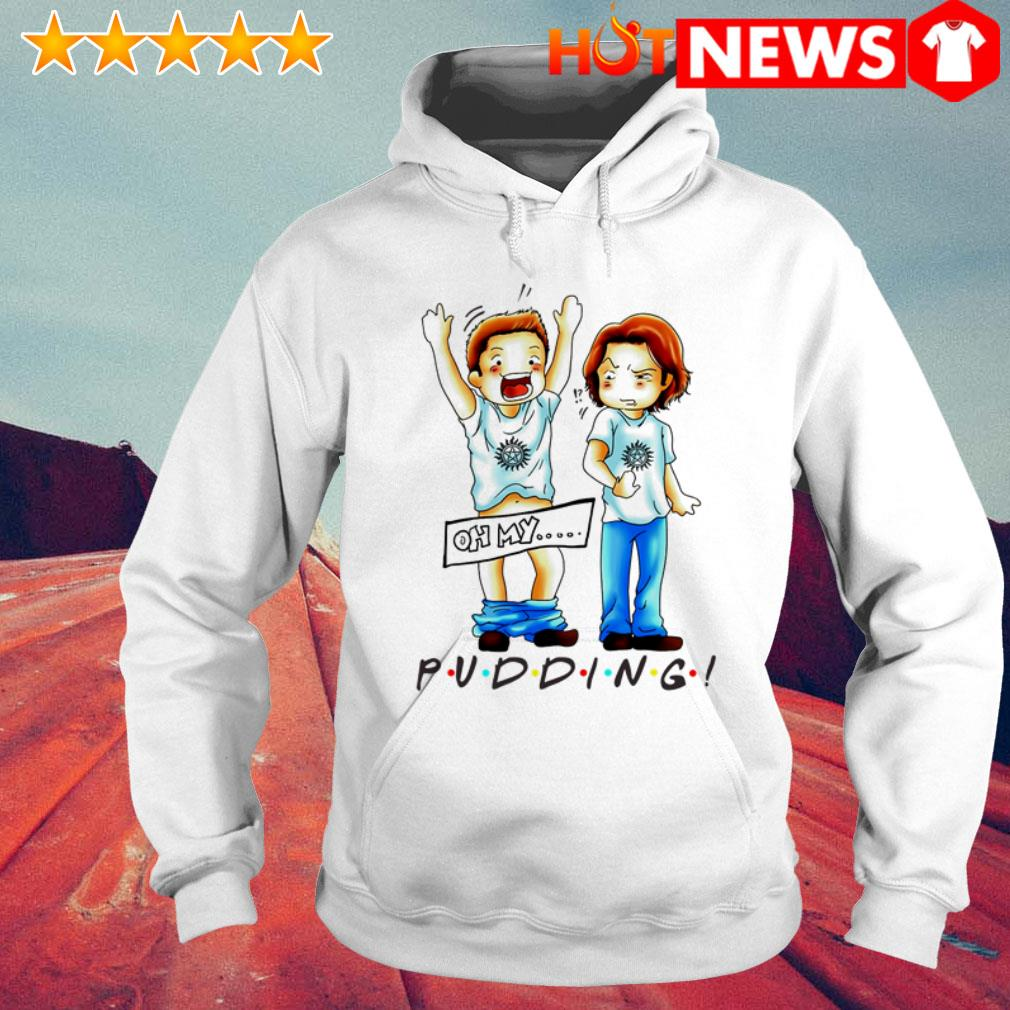 Sam Winchester and Dean Winchester Oh my pudding Hoodie