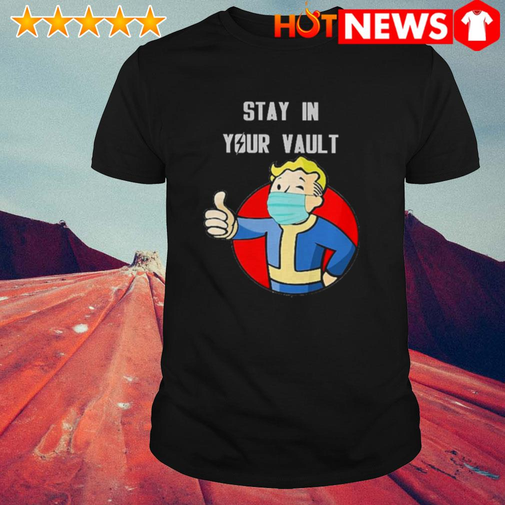 Stay in your vault boy COVID-19 shirt