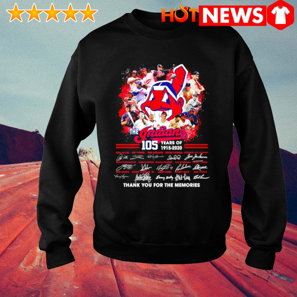 105 years of The Indians 1915 2020 thank you for the memories signature s sweater