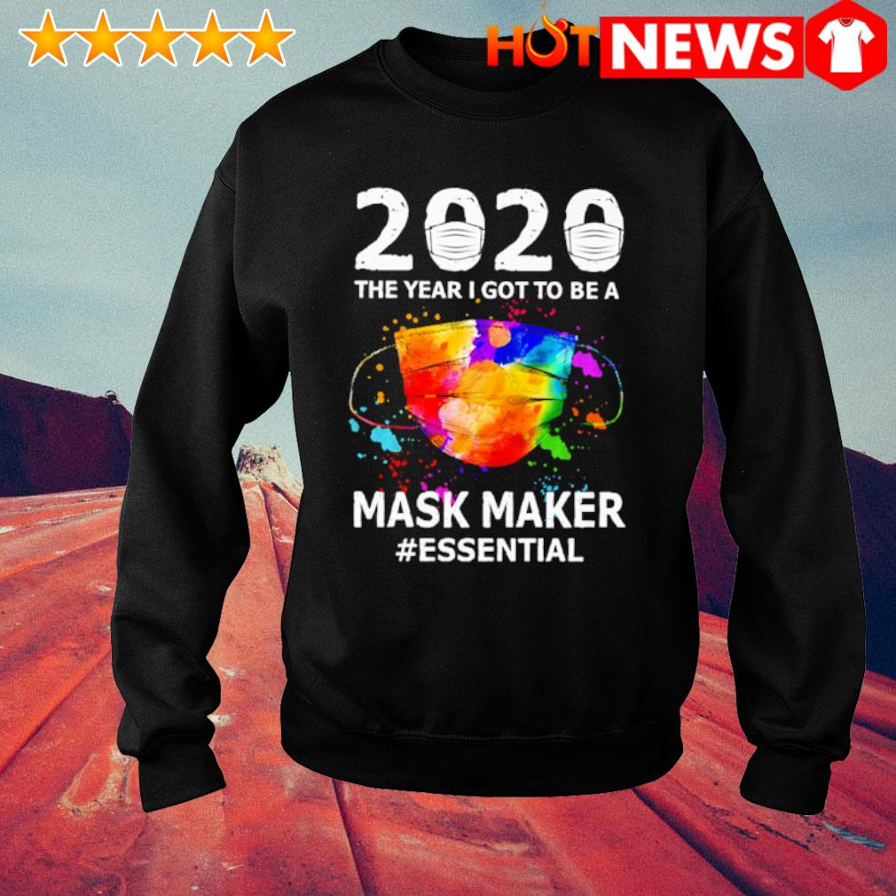 2020 the year I got to be a Mask Maker essential s sweater