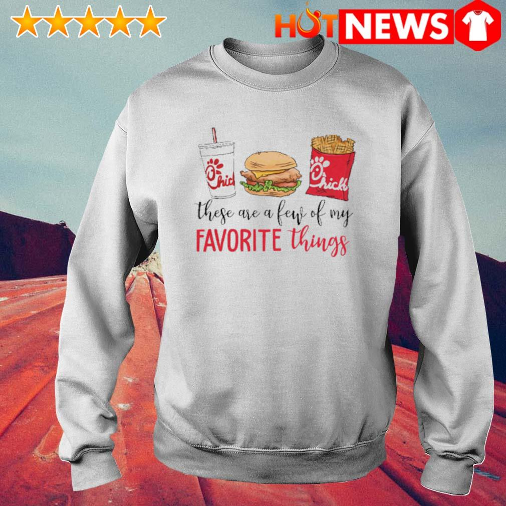 These are a few of my favorite things Chick-A-fil s 6 HNT Sweat White
