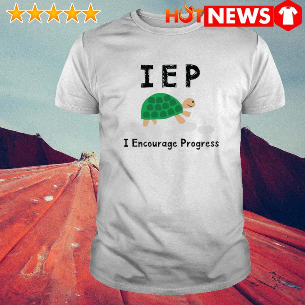 Turtle IEP I encourage progress shirt