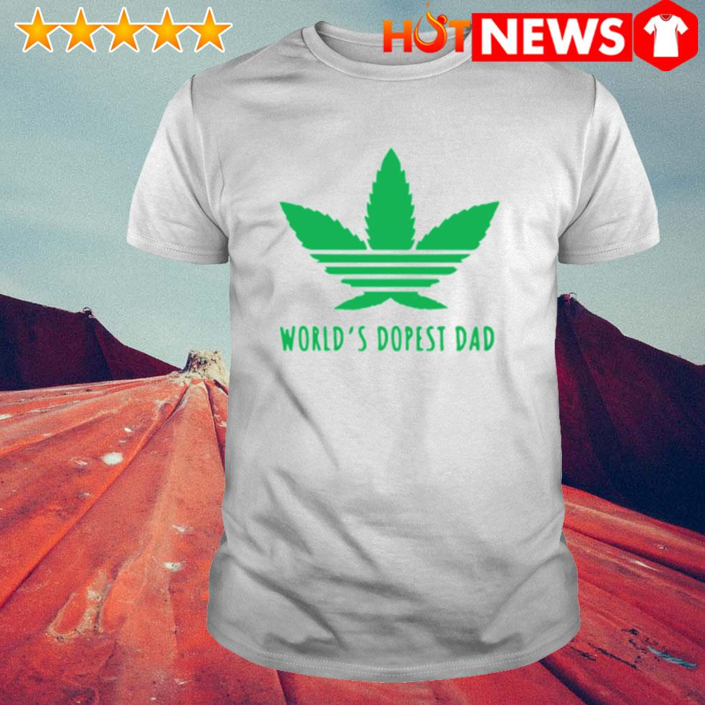 Weed world's dopest dad shirt