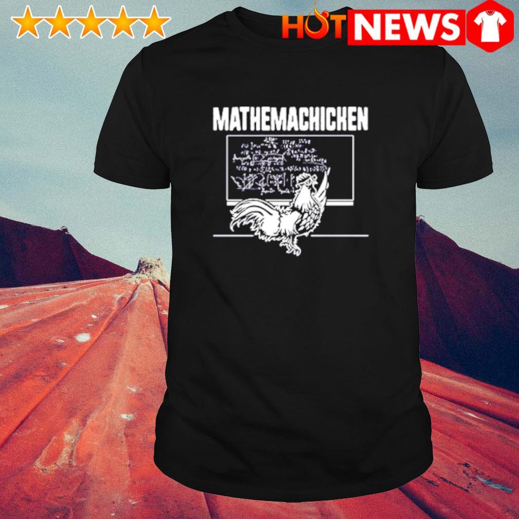 Teacher math chicken mathemachicken shirt