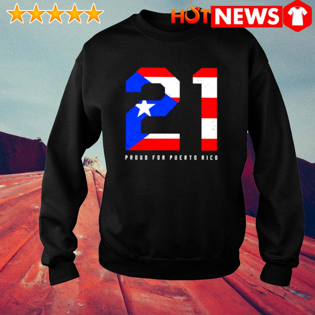 21 proud for puerto rico s sweater