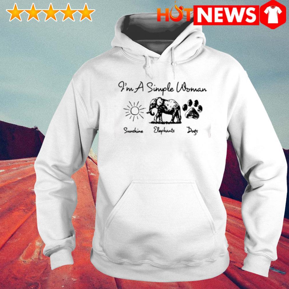 I'm a simple woman I like Sunshine Elephants Dogs s 6 HNT Hoodie White