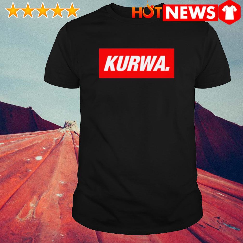 Official Kurwa shirt
