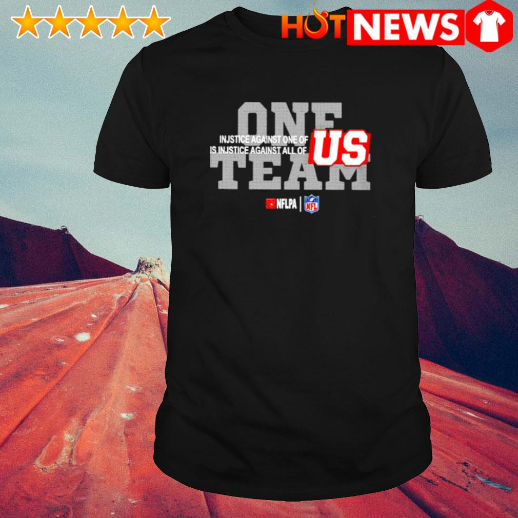 One team NFL injustice against one of is injustice against all of US shirt