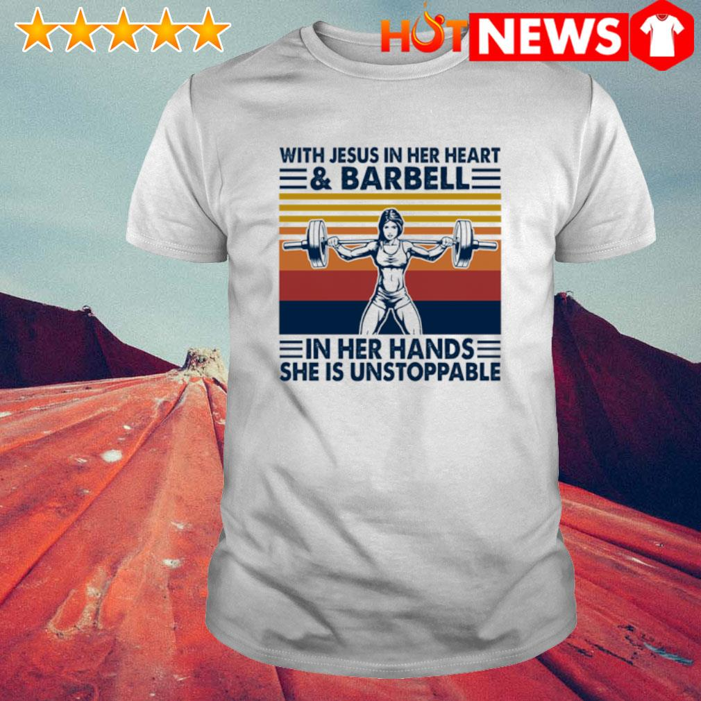 With Jesus in her heart and barbell in her hands vintage shirt