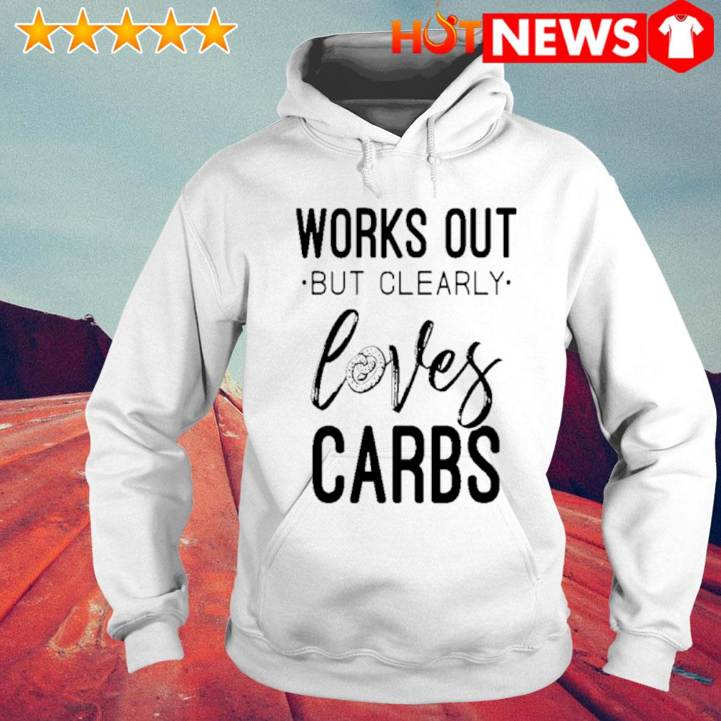 Works out but clearly loves carbs s 6 HNT Hoodie White