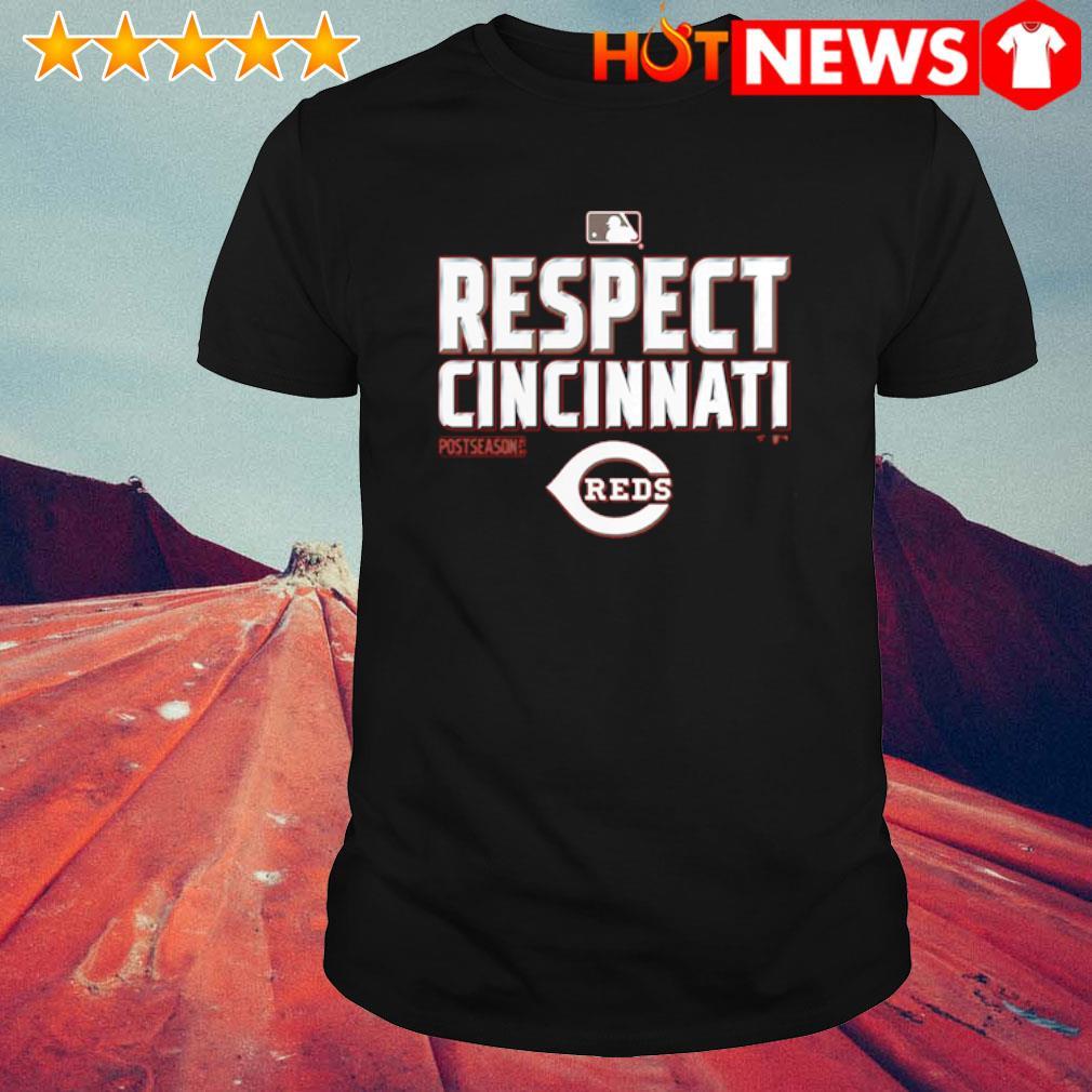 Respect Cincinnati Reds postseason shirt