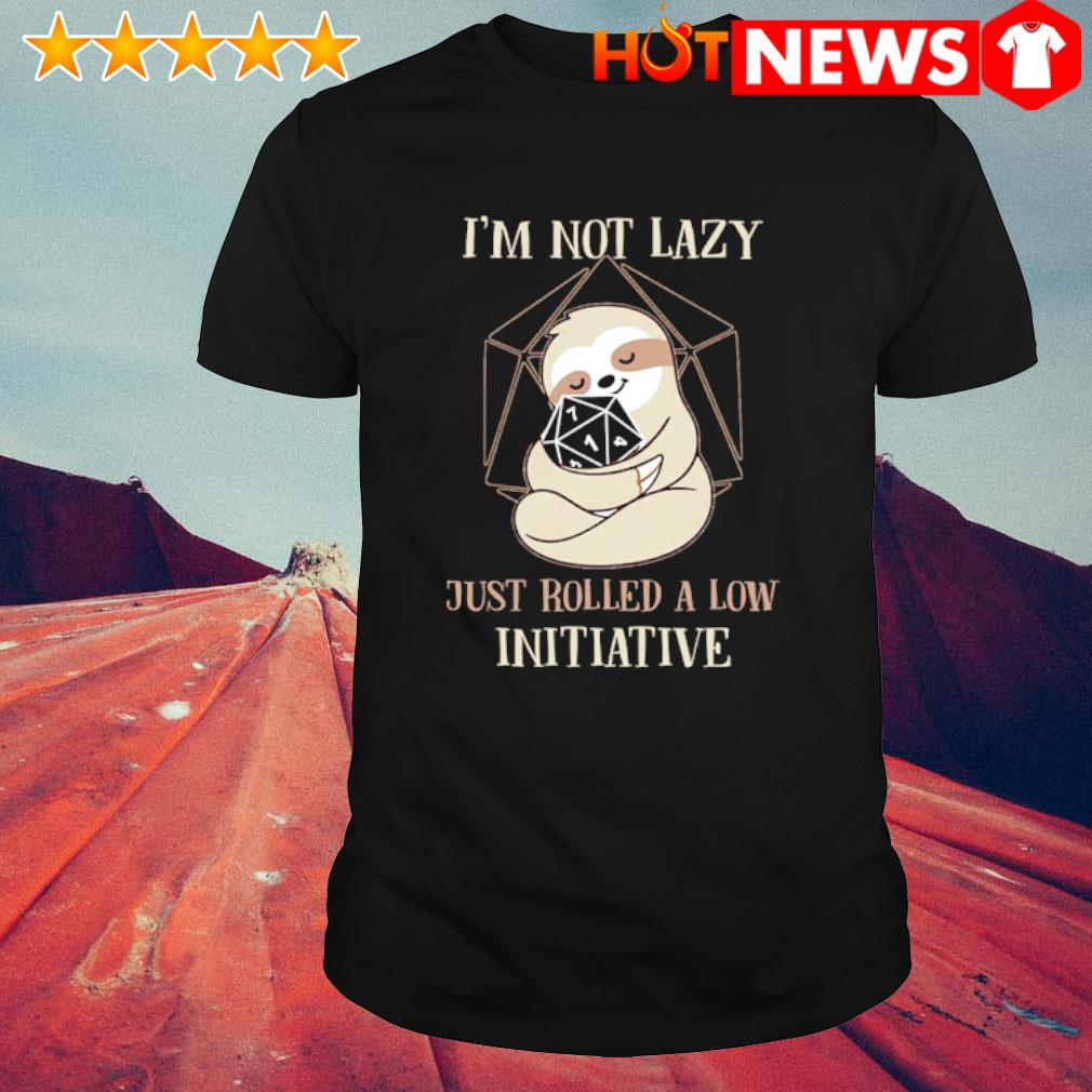 Sloth Dungeon Master I'm not lazy just rolled a low initiative shirt
