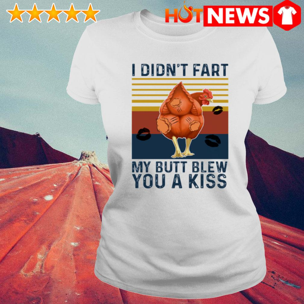 Chicken I didn't fart my butt blew you a kiss vintage s 6 HNT Ladie White