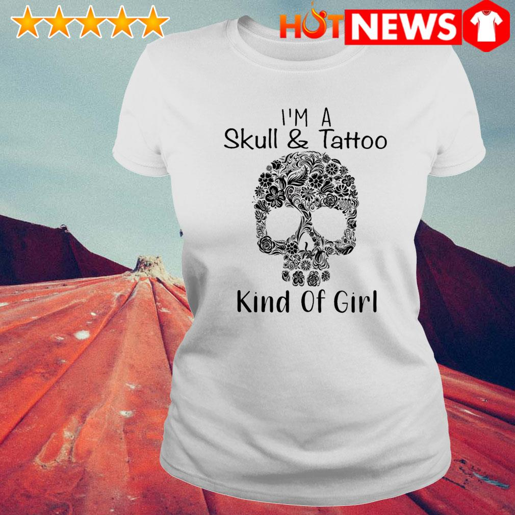 I'm a skull and tattoo kind of girl s 6 HNT Ladie White