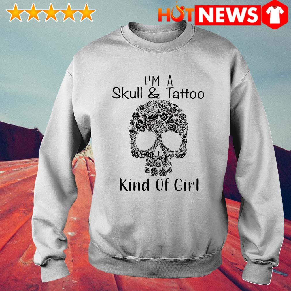 I'm a skull and tattoo kind of girl s 6 HNT Sweat White