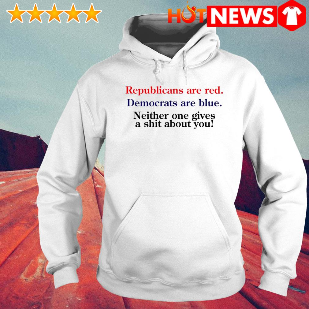 Republicans are red Democrats are blue s 6 HNT Hoodie White