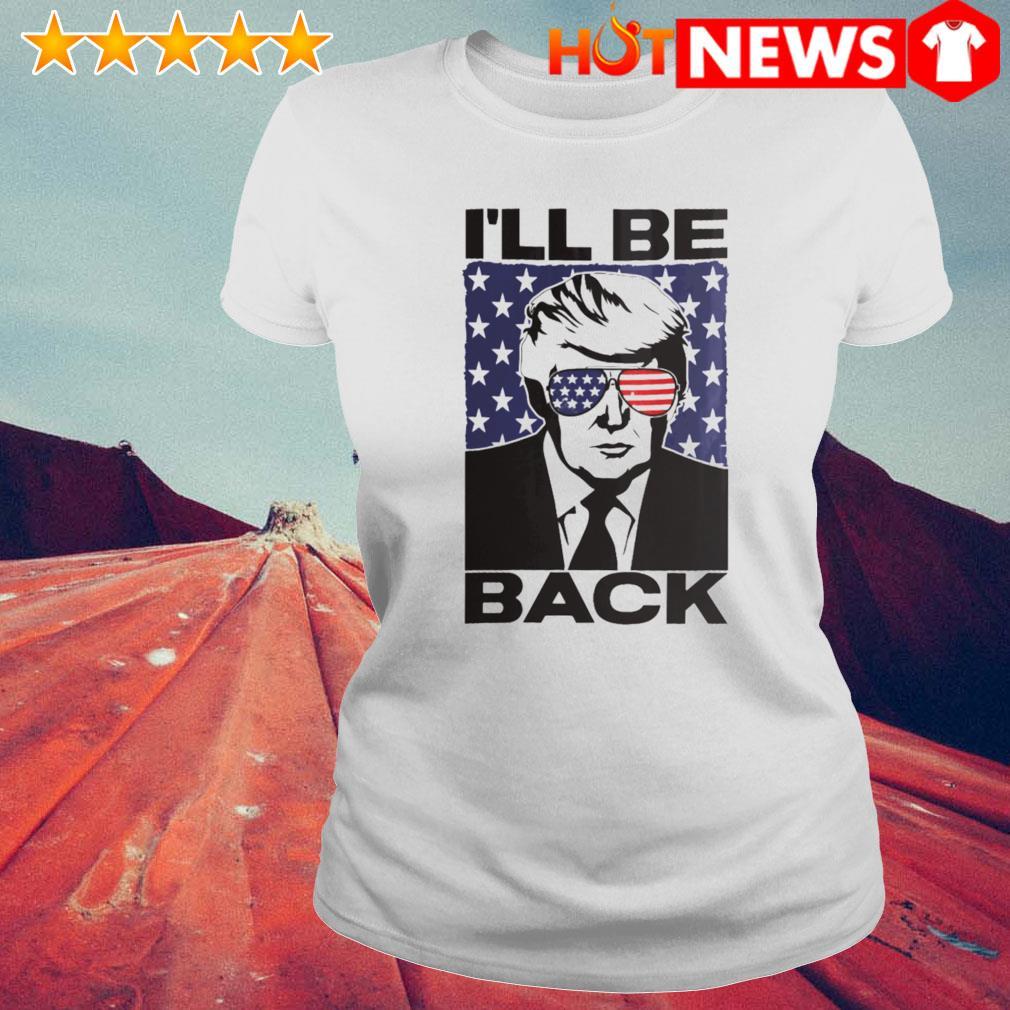 Trump I'll be back 2024 president s 6 HNT Ladie White